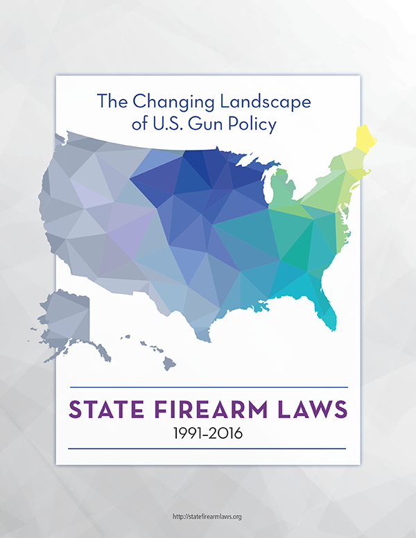 The Changing Landscape of U.S. Gun Policy 1991-2016 Report (PDF Download)
